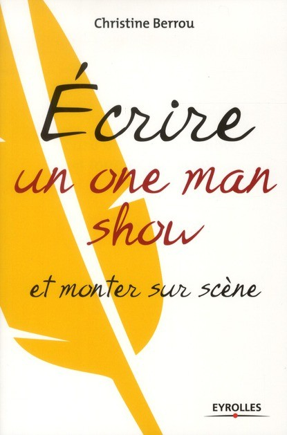 ecrire un one man show